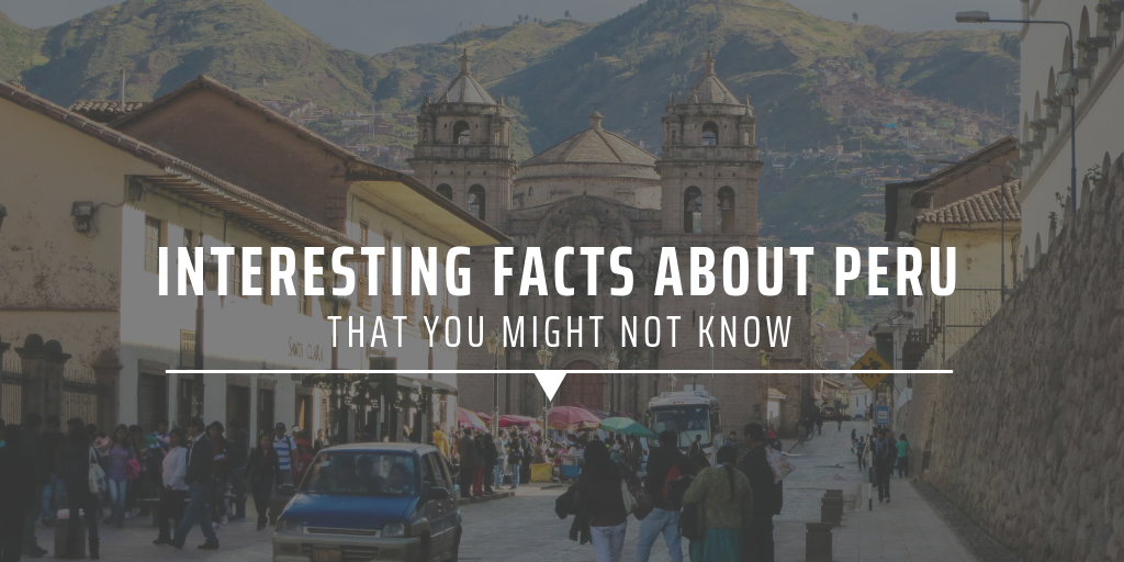 interesting facts about peru