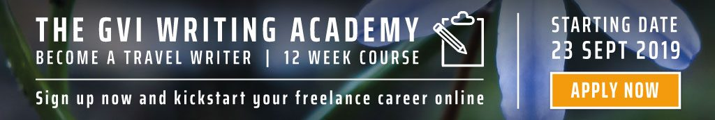 The GVI writing academy: become a travel writer: 12 week course.
