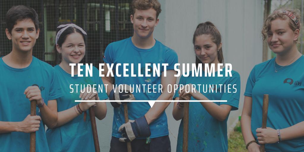 Ten excellent summer student volunteer opportunities
