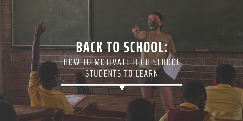 BACK TO SCHOOL HOW TO MOTIVATE HIGH SCHOOL STUDENTS TO LEARN